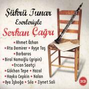 Serkan Çağrı, Çeşitli Sanatçılar: Şükrü Tunar Eserleriyle - CD