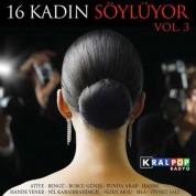 Çeşitli Sanatçılar: 16 Kadın Söylüyor Vol.3 - CD