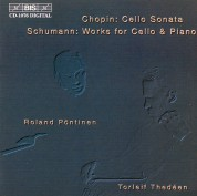 Torleif Thedéen, Roland Pöntinen: Chopin & Schumann: Works for Cello & Piano - CD
