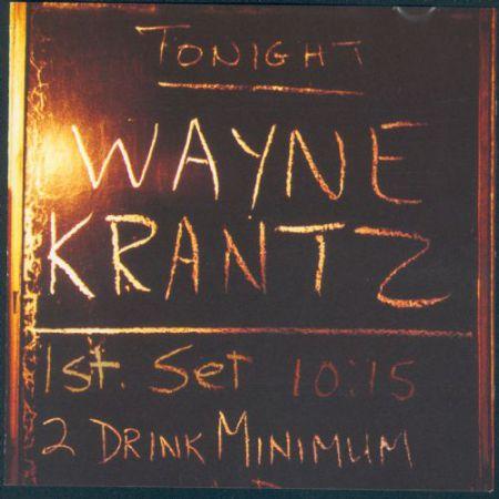 Wayne Krantz: Two Drink Minimum - CD