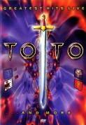 Toto: Greatest Hits Live...And More - DVD