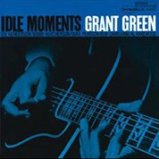 Grant Green: Idle Moments (45rpm-edition) - Plak