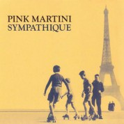 Pink Martini: Sympathique - CD