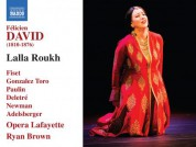 Ryan Brown, Opera Lafayette Orchestra: David: Lalla Roukh - CD