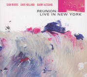 Sam Rivers, Dave Holland, Barry Altschul: Reunion: Live in New York - CD