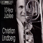 Christian Lindberg, Çeşitli Sanatçılar: Christian Lindberg - 10 Years on BIS - CD