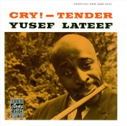 Yusef Lateef: Cry!-Tender - CD