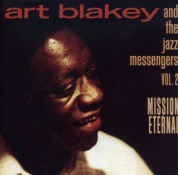 Art Blakey, The Jazz Messengers: Mission Eternal 2 - CD