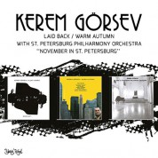 Kerem Görsev: Laid Back - Warm Autumn - November In St. Petersburg (3'lü Kutu) - CD