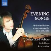 Julian Lloyd Webber: Delius & Ireland: Evening Songs - CD