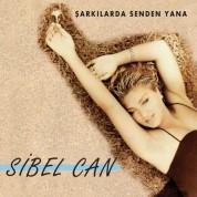 Sibel Can: Şarkılarda Senden Yana - CD