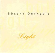Bülent Ortaçgil: Light - CD