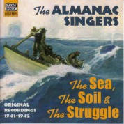 Almanac Singers: The Sea, The Soil And The Struggle (1941-1942) - CD