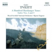 Tveitt: 100 Hardanger Tunes - Suites Nos. 2 and 5 - CD