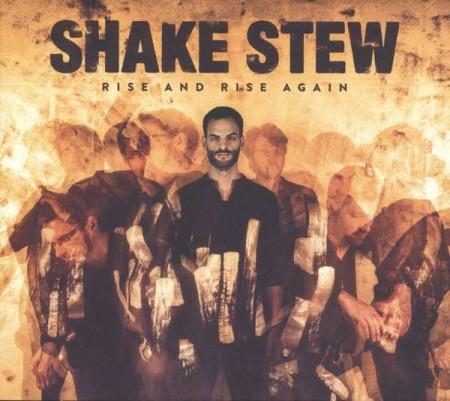 Shake Stew: Rise And Rise Again - CD