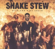 Shake Stew: Rise And Rise Again - CD