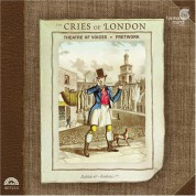Theatre of Voices, Paul Hillier, Fretwork: The Cries of London - CD
