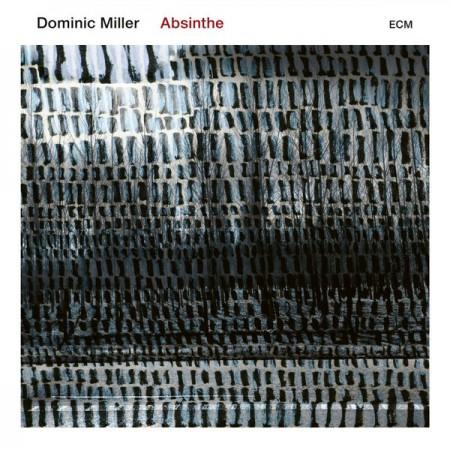 Dominic Miller: Absinthe - Plak