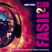 Ahmet Özden: Clup Fasıl 2 - CD