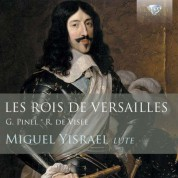 Yisrael Miguel: Les Rois de Versailles - lute music by Pinel and de Visée - CD