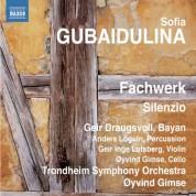 Geir Draugsvoll, Sofia Gubaidulina: Gubaidulina: Fachwerk - Silenzio - CD