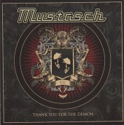 Mustasch: Thank You For The Demon - CD