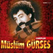 Müslüm Gürses: Garipler - CD