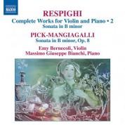 Emy Bernecoli, Massimo Giuseppe Bianchi: Respighi & Pick-Mangiagalli: Works for Violin & Piano - CD
