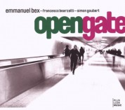 Emmanuel Bex: Open Gate - CD