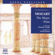 Opera Explained: Mozart - The Magic Flute (Smillie) - CD