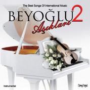 Çeşitli Sanatçılar: Beyoğlu Aşıkları 2 - CD