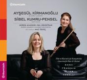 Ayşegül Kirmanoğlu, Sibel Kumru-Pensel: Flüt ve Klarnet için Konçertolar - CD