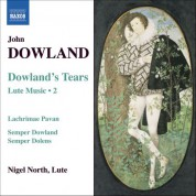 Nigel North: Dowland, J.: Lute Music, Vol. 2  - Dowland's Tears - CD