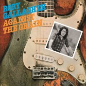 Rory Gallagher: Against The Grain - Plak