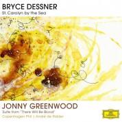 Aaron Dessner, André de Ridder, Bryce Dessner, Copenhagen Philharmonic Orchestra: Dessner/ Greenwood: St. Carolyn By The Sea/  Suite from