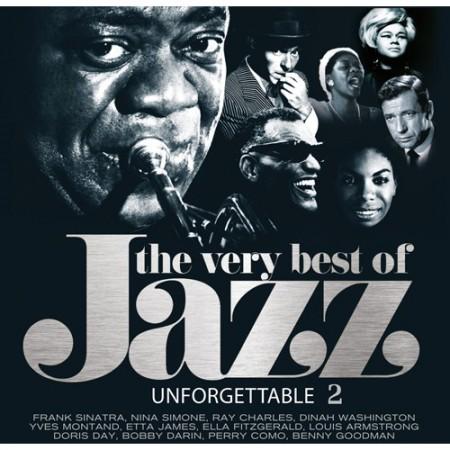 Çeşitli Sanatçılar: The Very Best Of Jazz Unforgettables 2 - Plak