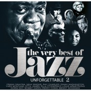 Çeşitli Sanatçılar: The Very Best Of Jazz Unforgettables 2 - Plak
