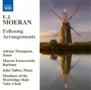 Adrian Thompson, Marcus Farnsworth, John Talbot: Moeran: Folksong Arrangements - CD