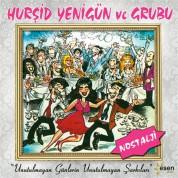 Hurşid Yenigün: Unutulmayan Günlerin Unutulmayan Şarkıları - CD