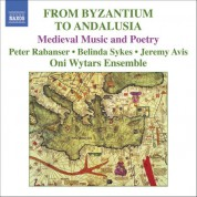 Byzantium To Andalusia (From) - CD