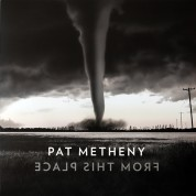 Pat Metheny: From This Place - Plak