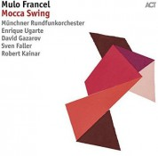 Mulo Francel: Mocca Swing - CD