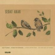 Sedat Anar: Aşık Ölmez - Yunus'un İzinden - CD