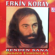 Erkin Koray: Dünden Esintiler 4, Benden Sana - CD