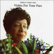 Shirley Horn: Violets for Your Furs - Plak