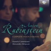 Daniela Cammarano, Alessandro Deljavan: Rubinstein: Complete Violin Sonatas - CD