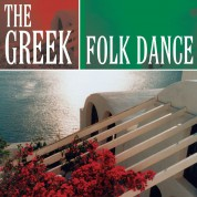 Çeşitli Sanatçılar: The Greek Folk Dance - 20 Instrumental and Vocal Hits - CD
