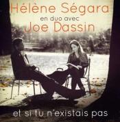 Helene Segara: Et Si Tu N'Existais Pas - CD