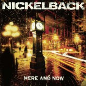 Nickelback: Here and Now - Reissue - Plak