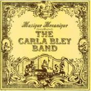 The Carla Bley Band: Musique Mecanique - Plak